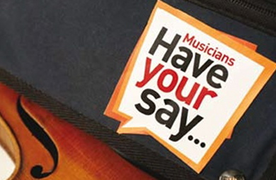 Musicians? Have Your Say ? Musicians Benevolent Fund
